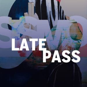 LATE PASS SISMO Festival
